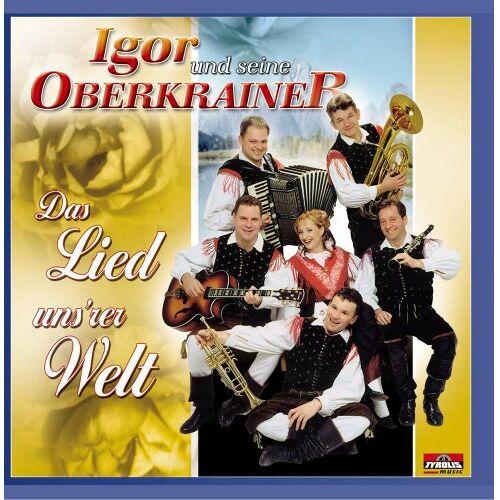 Igor und seine Oberkrainer - Das Lied Unsrer Welt - Preis vom 21.10.2020 04:49:09 h
