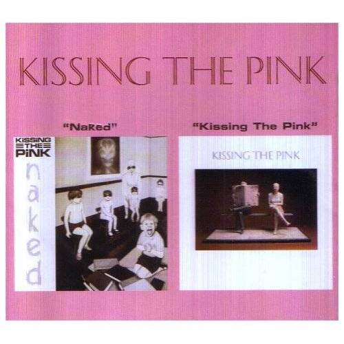 Kissing the Pink - Naked/Kissing the Pink - Preis vom 13.05.2021 04:51:36 h