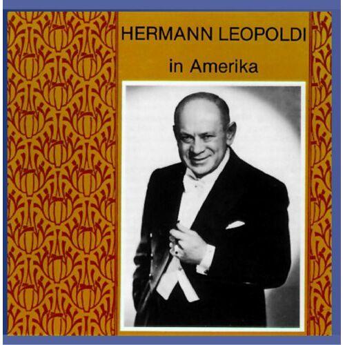 Hermann Leopoldi - Hermann Leopoldi in Amerika - Preis vom 03.09.2020 04:54:11 h