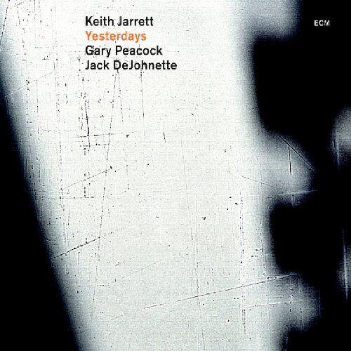 Jarrett, Keith Trio - Yesterdays - Preis vom 05.09.2020 04:49:05 h