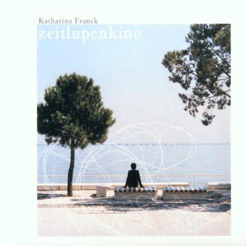 Katharina Franck - Zeitlupenkino - Preis vom 10.05.2021 04:48:42 h