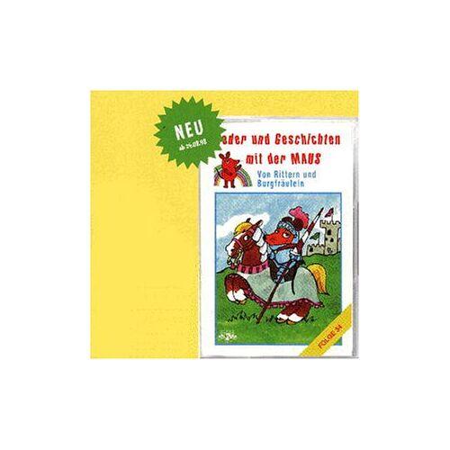 Lieder U.Geschich.mit d.Maus - Lieder und Geschichten mit der Maus, Folge 34: Von Rittern und Burgfräulein [Musikkassette] - Preis vom 10.04.2021 04:53:14 h
