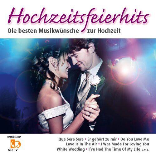 Various - HOCHZEITSFEIERHITS - die besten Partyhits für die Hochzeit (enthält Hochzeitsmarsch und Hochzeitswalzer und + 1 Neuaufnahme) - Preis vom 12.04.2021 04:50:28 h