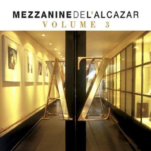 Various - Mezzanine De L'alcazar Vol.3 - Preis vom 19.04.2021 04:48:35 h
