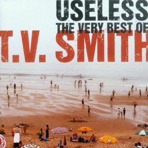 T.V. Smith - Useless - the Very Best of T.V. Smith - Preis vom 06.05.2021 04:54:26 h