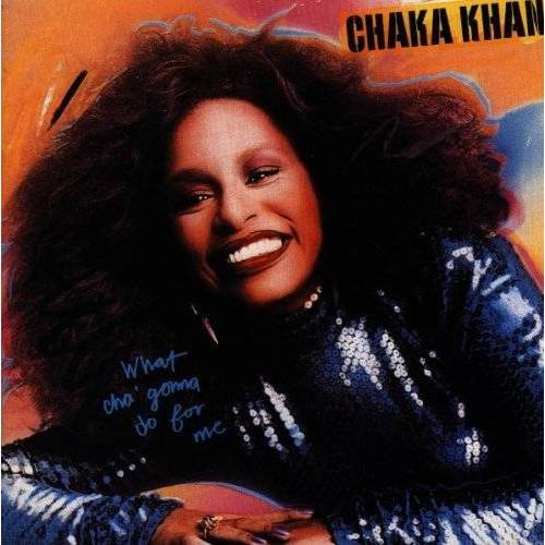 Chaka Khan - Whatcha Gonna Do - Preis vom 12.05.2021 04:50:50 h