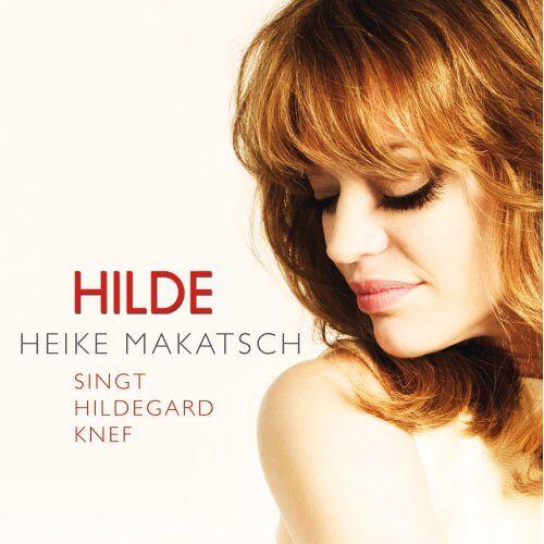 Heike Makatsch - Hilde (Heike Makatsch Singt Hildegard Knef) - Preis vom 16.04.2021 04:54:32 h