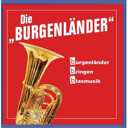 Die Burgenländer - burgenländer bringen blasmusik - Preis vom 13.05.2021 04:51:36 h