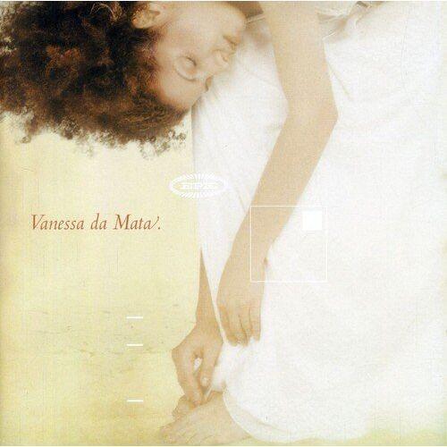 Vanessa Da Matta - Vanessa Da Mata - Preis vom 21.10.2020 04:49:09 h