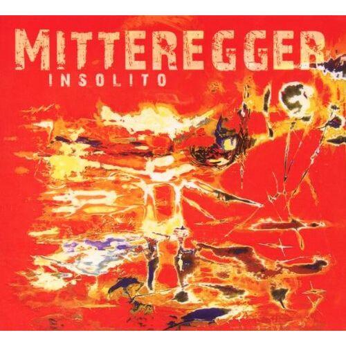Herwig Mitteregger - Insolito - Preis vom 16.04.2021 04:54:32 h