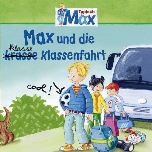 Max - 04: Max und die kl(r)asse Klassenfahrt - Preis vom 15.04.2021 04:51:42 h