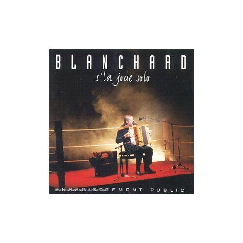 Gerard Blanchard - Blanchard S'la Joue Solo - Preis vom 04.10.2020 04:46:22 h