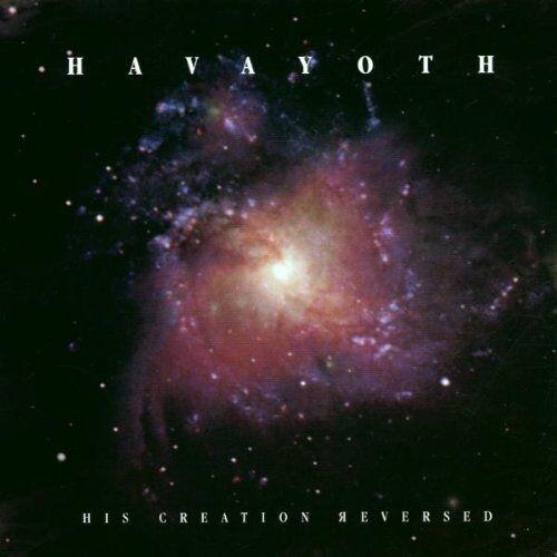 Havayoth - ++His Creation Reversed - Preis vom 09.05.2021 04:52:39 h