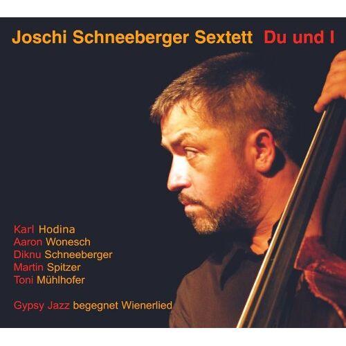 Joschi Schneeberger - Du und I - Preis vom 05.09.2020 04:49:05 h