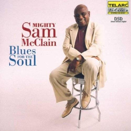 Mcclain, Mighty Sam - Blues for the Soul - Preis vom 14.05.2021 04:51:20 h