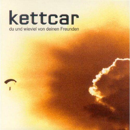 Kettcar - Du und Wieviel Von Deinen Freunden - Preis vom 17.04.2021 04:51:59 h
