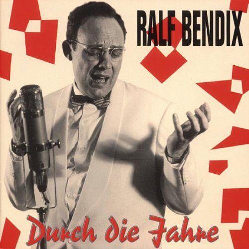 Ralf Bendix - Durch die Jahre - Preis vom 03.05.2021 04:57:00 h