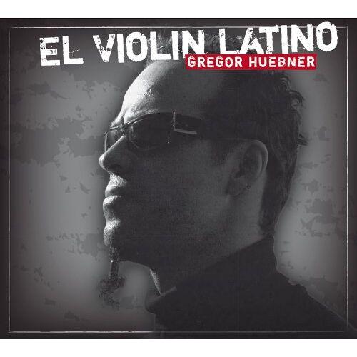 Gregor Huebner - El Violin Latino - Preis vom 26.10.2020 05:55:47 h