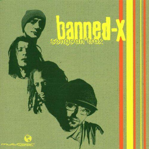 Banned-X - Songs An Trax - Preis vom 21.01.2021 06:07:38 h