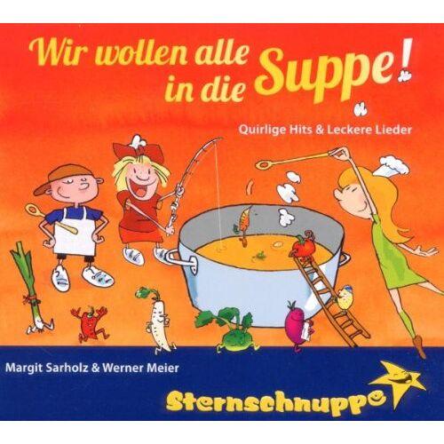 Sternschnuppe - Wir wollen alle in die Suppe! - Preis vom 05.05.2021 04:54:13 h