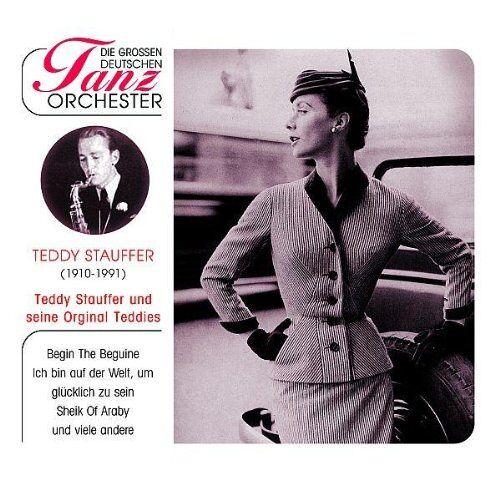 Teddy Stauffer und seine Original Teddies - Die Grossen Deutschen Tanzorch - Preis vom 05.09.2020 04:49:05 h