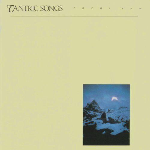 Popol Vuh - Tantric Songs - Popol Vuh - Preis vom 01.06.2020 05:03:22 h