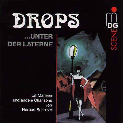 Drops - Drops...Unter der Laterne - Preis vom 05.03.2021 05:56:49 h