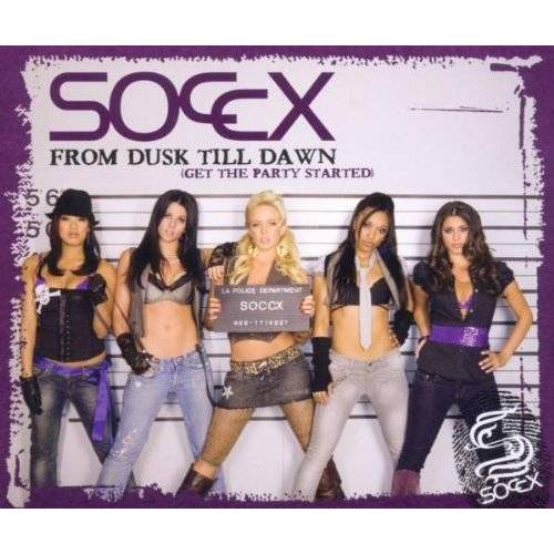 Soccx - From Dusk Till Dawn (Get the Party Started) - Preis vom 06.05.2021 04:54:26 h
