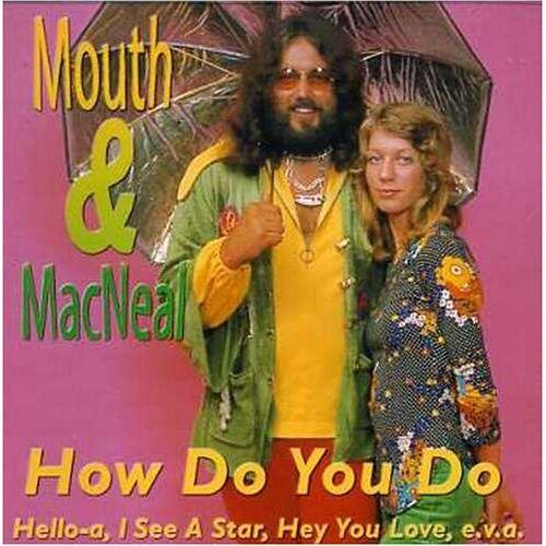 Mouth & McNeal - How Do You Do - Preis vom 28.02.2021 06:03:40 h