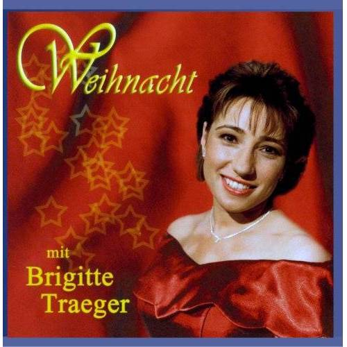 Brigitte Traeger - Weihnacht mit Brigitte Traeger - Preis vom 20.10.2020 04:55:35 h