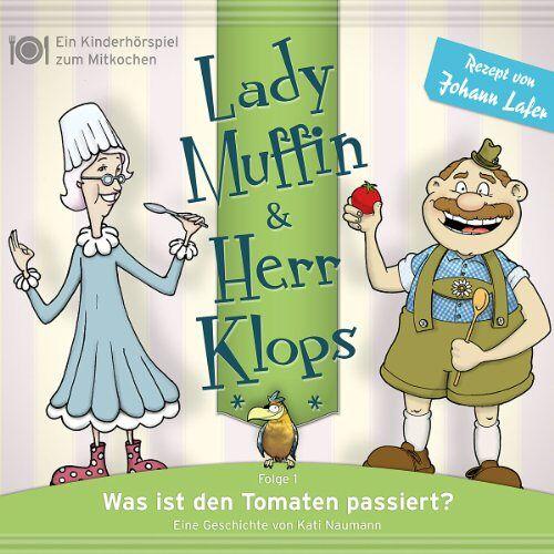 Lady Muffin & Herr Klops - 01: Was Ist Den Tomaten Passiert? - Preis vom 09.12.2019 05:59:58 h