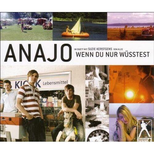 Anajo - Wenn du Nur Wüsstest - Preis vom 15.04.2021 04:51:42 h