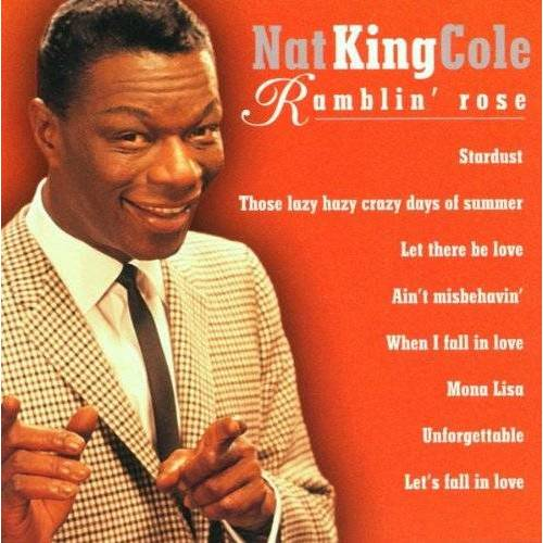 Nat King Cole - Ramblin' Rose - Preis vom 20.10.2020 04:55:35 h