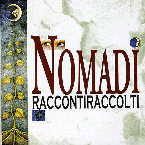 Nomadi - Raccontiraccolti - Preis vom 15.04.2021 04:51:42 h