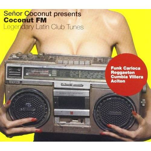 Senor Coconut - Senor Coconut Pres.Coconut FM - Preis vom 20.10.2020 04:55:35 h