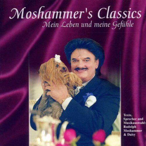 Rudolph Moshammer - Moshammer's Classics (Mein Leben und meine Gefühle) - Preis vom 03.03.2021 05:50:10 h
