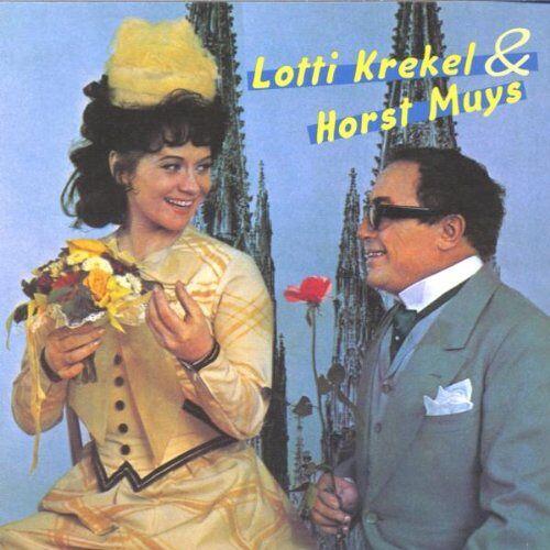 Lotti Krekel und Horst Muys - Lotti Krekel & Horst Muys - Preis vom 03.05.2021 04:57:00 h