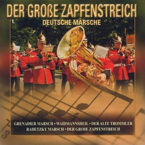 Various - Der Grosse Zapfenstreich - Preis vom 25.01.2021 05:57:21 h