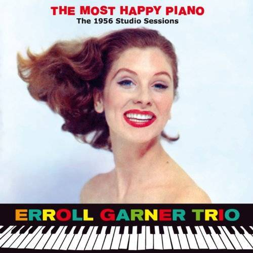 Garner, Erroll Trio - The Most Happy Piano - Preis vom 20.10.2020 04:55:35 h