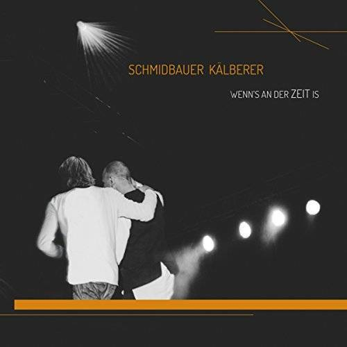 Schmidbauer & Kälberer - Wenn's an der Zeit is - Preis vom 10.04.2021 04:53:14 h