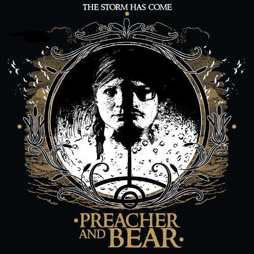 Preacher and Bear - The Storm Has Come - Preis vom 20.10.2020 04:55:35 h