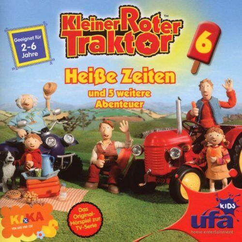 Kleiner Roter Traktor - Kleiner Roter Traktor 6,Audio:Heiße Zeiten Und 5 - Preis vom 20.10.2020 04:55:35 h