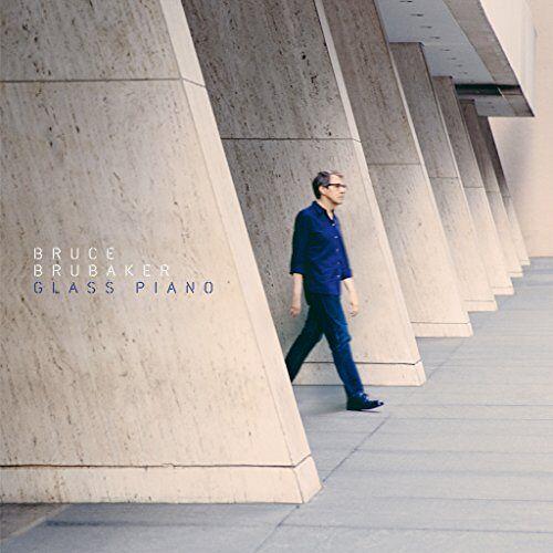 Bruce Brubaker - Glass Piano - Preis vom 20.10.2020 04:55:35 h