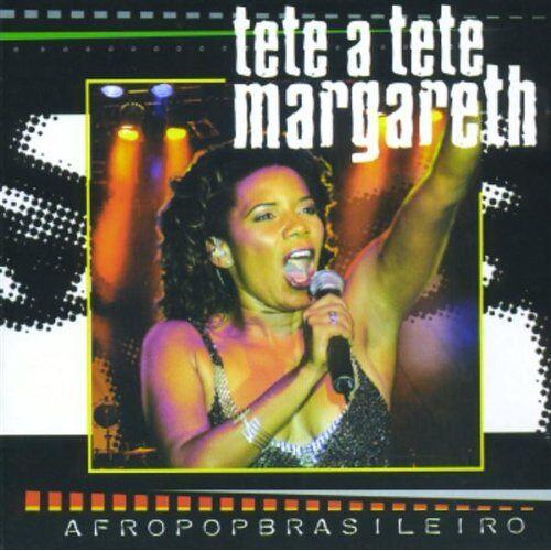 Margareth Menezes - Tete a Tete Margareth - Preis vom 05.09.2020 04:49:05 h