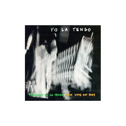 Yo la Tengo - President Yo la Tengo/New Wave - Preis vom 21.10.2020 04:49:09 h