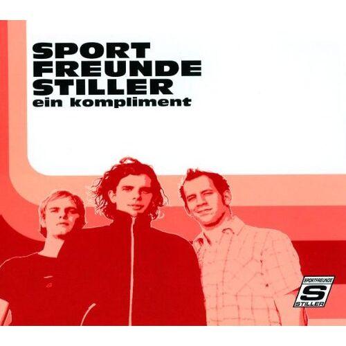 Sportfreunde Stiller - Ein Kompliment - Preis vom 22.10.2020 04:52:23 h