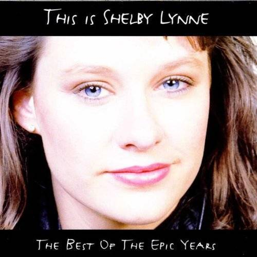 Shelby Lynne - This Is Shelby Lynne - Preis vom 19.01.2021 06:03:31 h