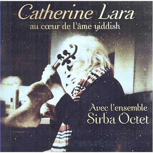 Catherine Lara - Au Coeur De L'âme Yiddish - Preis vom 03.04.2020 04:57:06 h