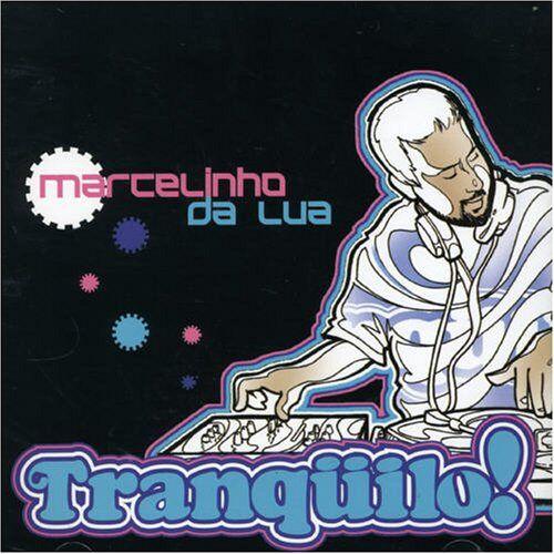 DJ Marcelinho Da Lua - Tranquilo - Preis vom 20.10.2020 04:55:35 h