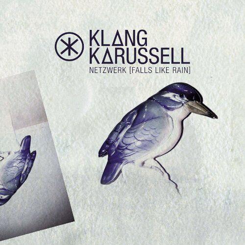 Klangkarussell - Netzwerk (Falls Like Rain) (2-Track) - Preis vom 24.08.2019 05:54:11 h